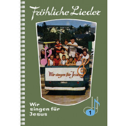 Fröhliche Lieder - Wir...