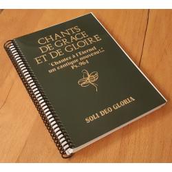 Chants de Grâce et de Gloire, volume relié par spirale. Idéal pour piano et lutrin.