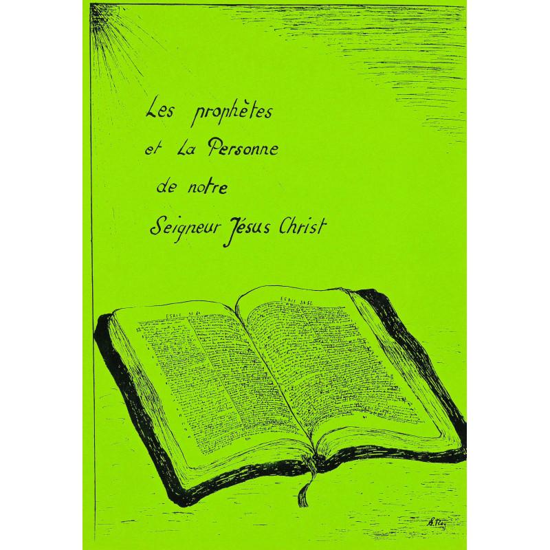 Les prophètes et la Personne de notre Seigneur Jésus Christ