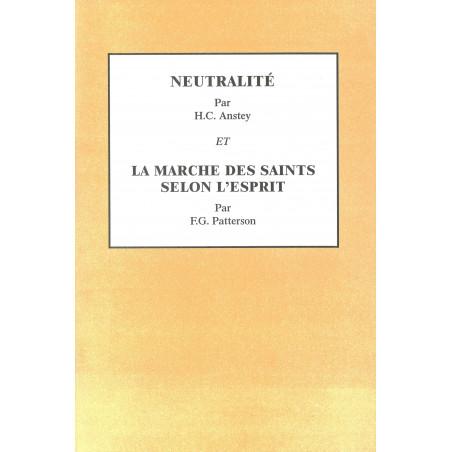 Neutralité - La marche des Saints selon l'Esprit