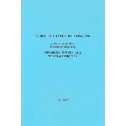 Echos de l'étude de Luins 2009