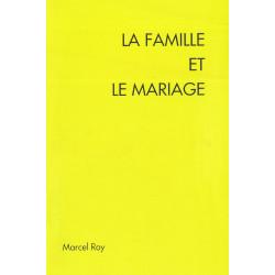 La famille et le mariage....